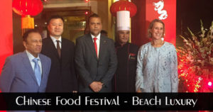 Beach Luxury Celebrates Chinese Food Festival 2017
