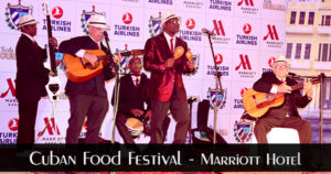 Cuban Food Festival -Marriott Hotel