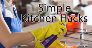Kitchen Tips and Tricks that will make your life easier .