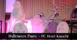 Halloween Party - PC Hotel Karachi