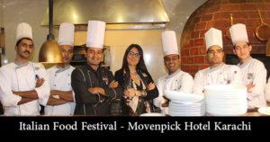 Italian Food Festival -Movenpick Hotel
