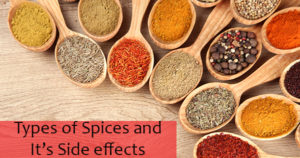 Types of spices and it's Side effects