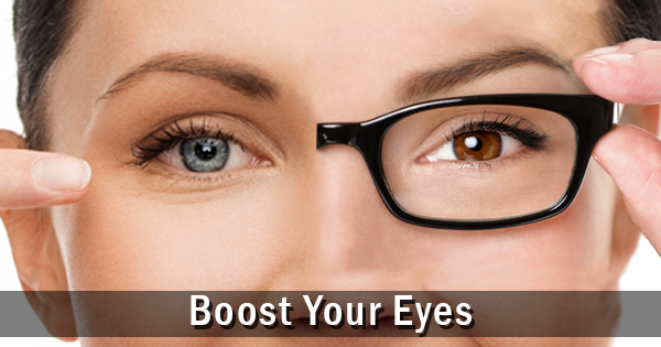 boost your eyes