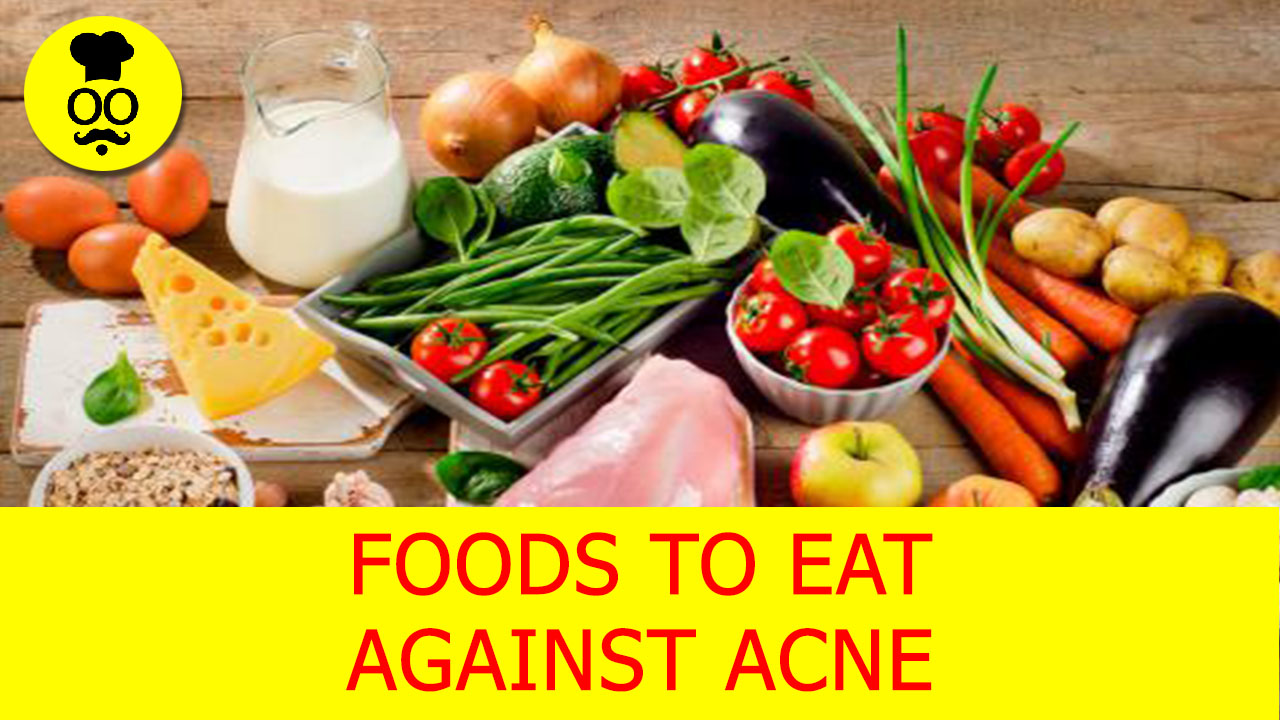 Foods To Eat Against acne