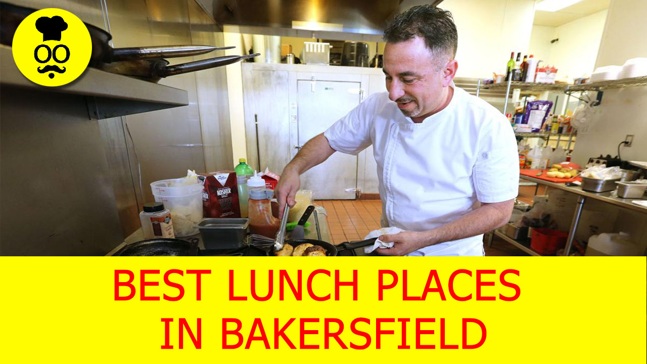 bakersfield lunch