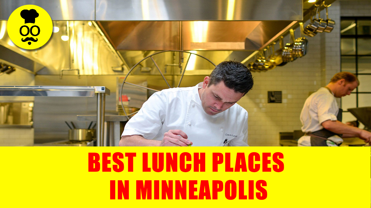 Best lunch Places in minneapolis   Where to eat in minneapolis   United States