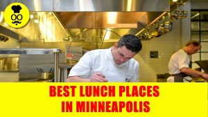 Best lunch Places in Minneapolis | Where to eat in Minneapolis | United States