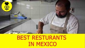 Best Restaurants in Mexico | Where to eat in Mexico
