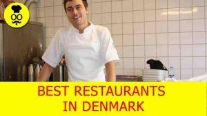 Best Restaurants in Denmark | Where to eat in Denmark