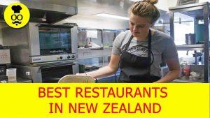 Best Restaurants in New Zealand | Where to eat in New Zealand