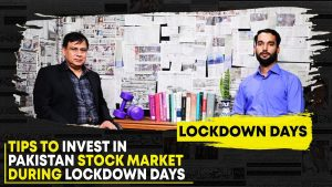 Tips To Invest in Pakistan Stock Market During Lockdown