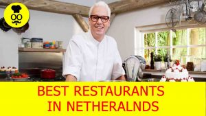 Best Restaurants in Netherlands | Where to eat in Netherlands