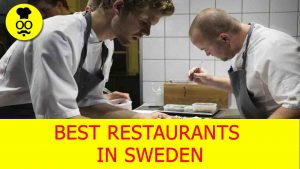 Best Restaurants in Sweden | Where to eat in Sweden