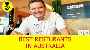 Best Restaurants in Australia | Where to eat in Australia