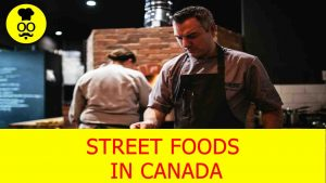 Street Food in canada | Where to eat in canada