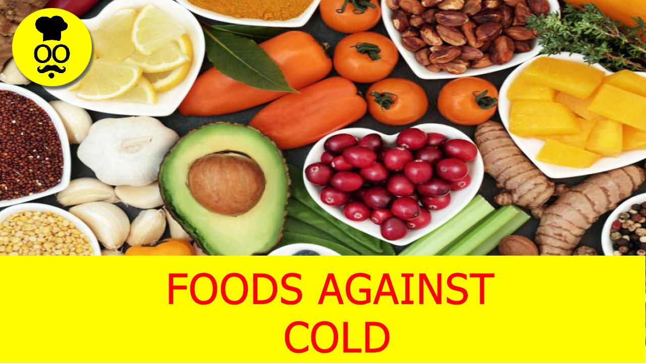 Foods Against Cold