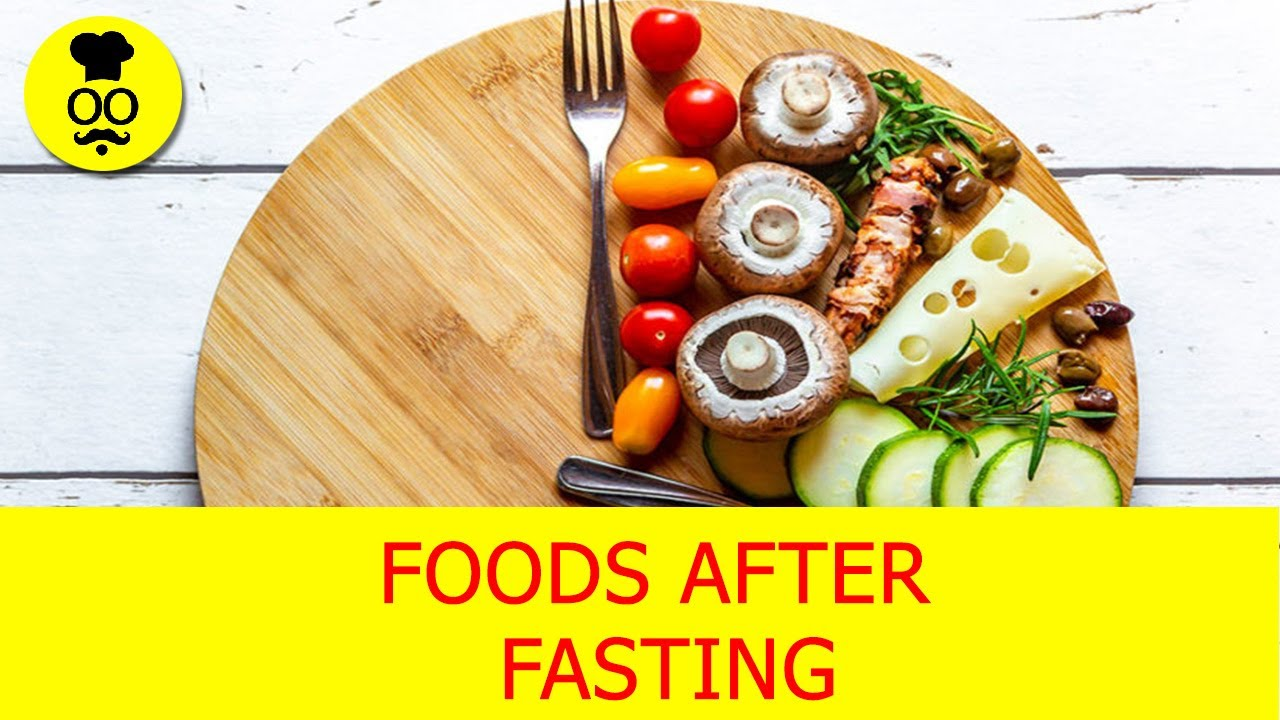 Best Food After Fasting | What to Eat after Intermittent Fasting