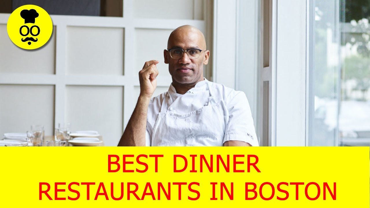 Best Dinner Restaurants in  Boston | Best Restaurants in Boston