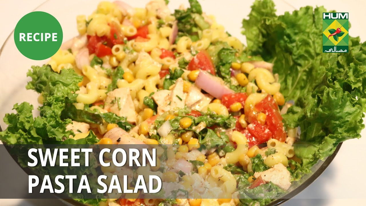 Sweet Corn Salad Recipe | Rida Aftab | Tarka | Appetizer