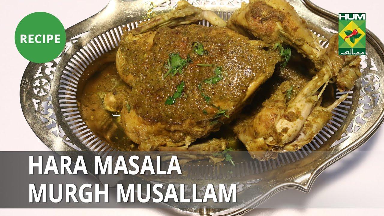 Hara Masala Murgh Musallam Recipe | Tarka | Rida Aftab | Desi Food