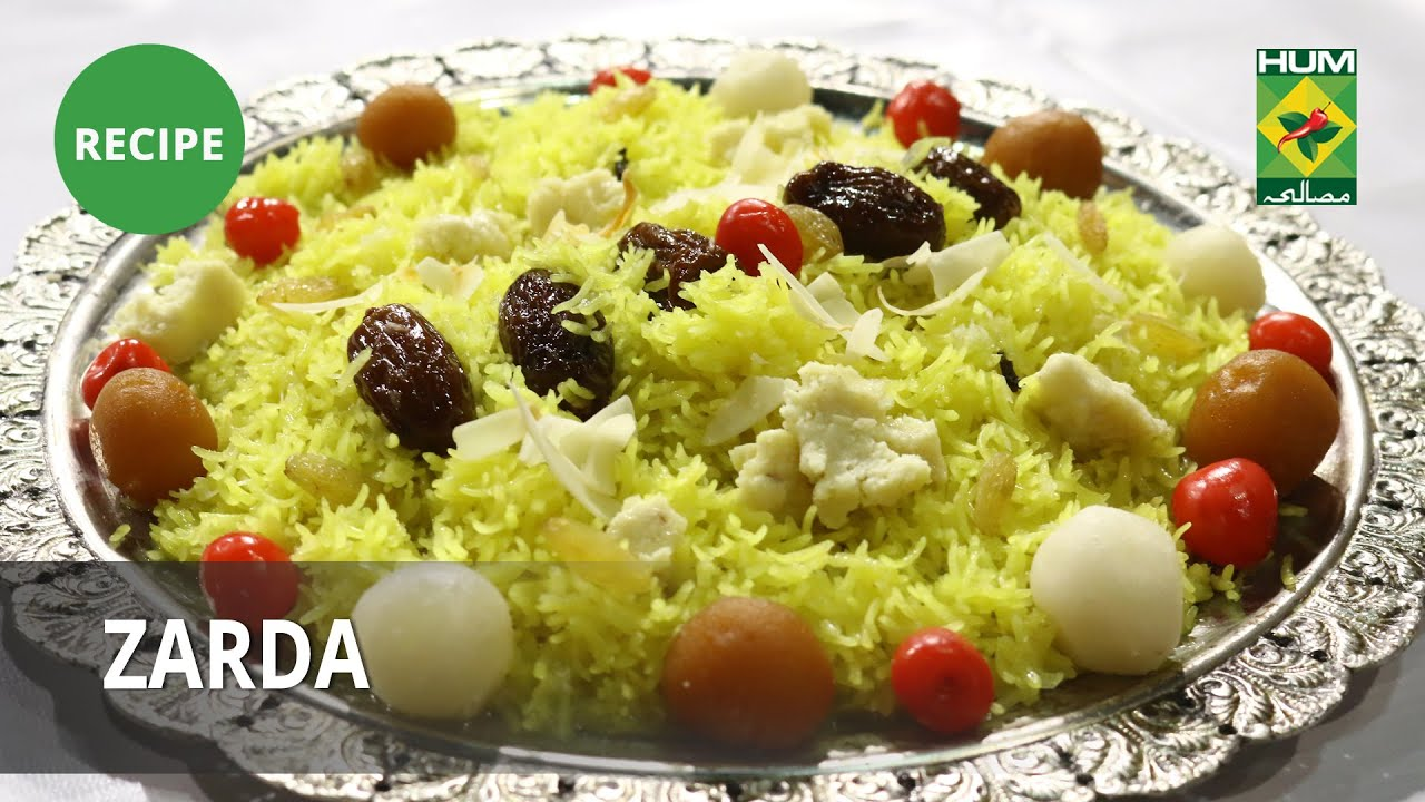 Zarda Recipe | Food Diaries |  Zarnak Sidhwa | Dessert