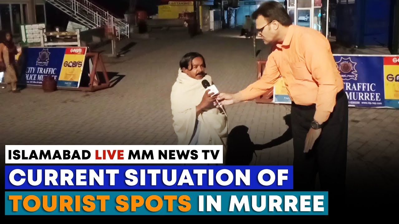 Current Situation Of Tourist Spots In Murree