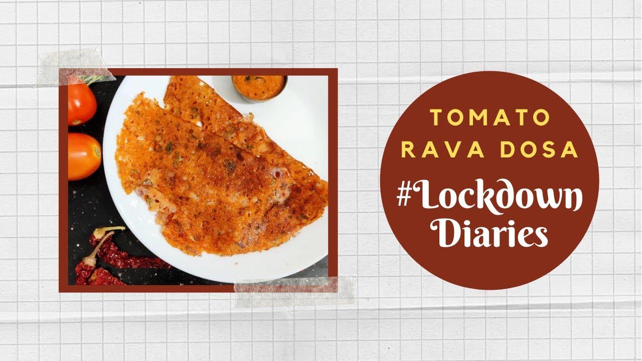 Tomato Rava Dosa | #LockdownDiaries | Chef Ankit | #TeamAtHome | Sanjeev Kapoor Khazana