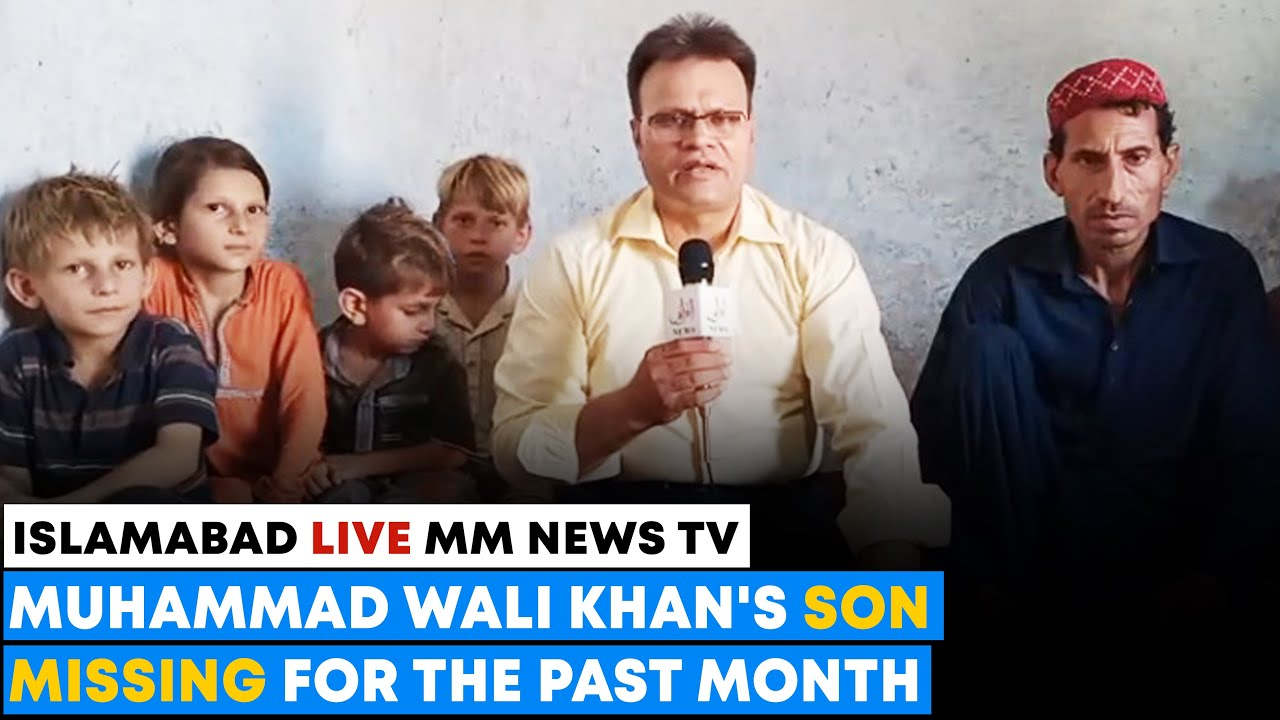 Muhammad Wali Khan's Son Missing For The Past Month