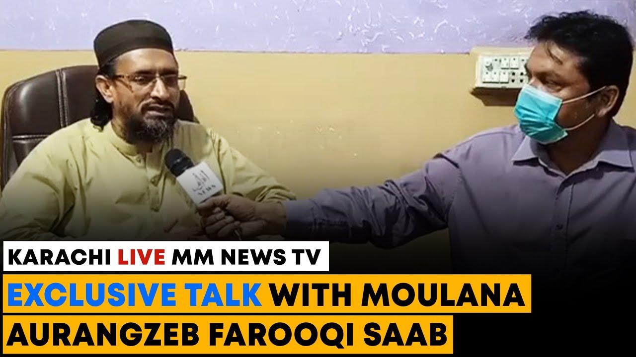 Exclusive Talk With Moulana Aurangzeb Farooqi Saab