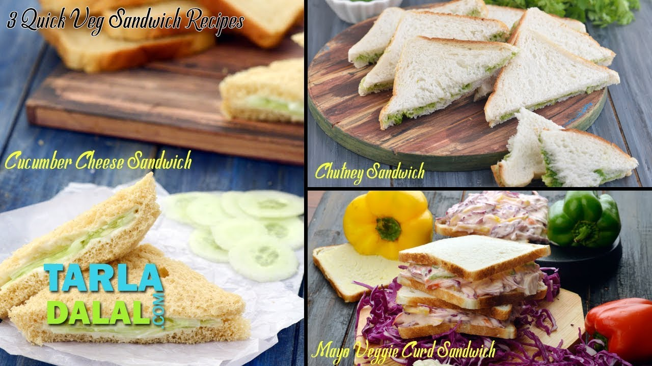 3 Quick Veg Sandwich Recipes by Tarla Dalal