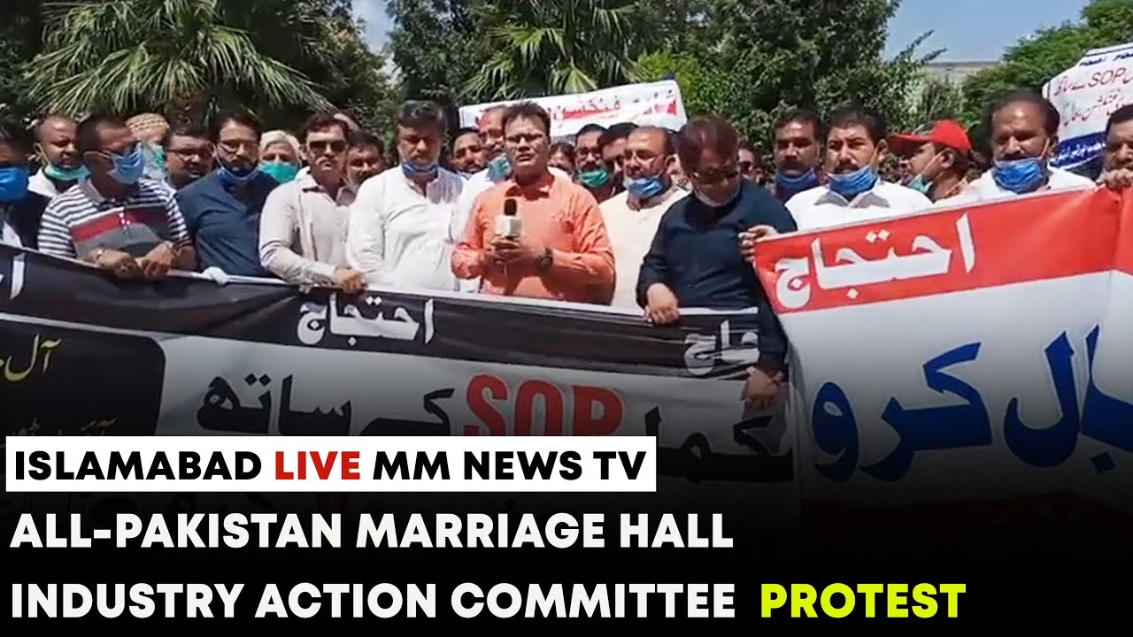 All-Pakistan Marriage Hall Industry Action Committee  Protest in Islamabad