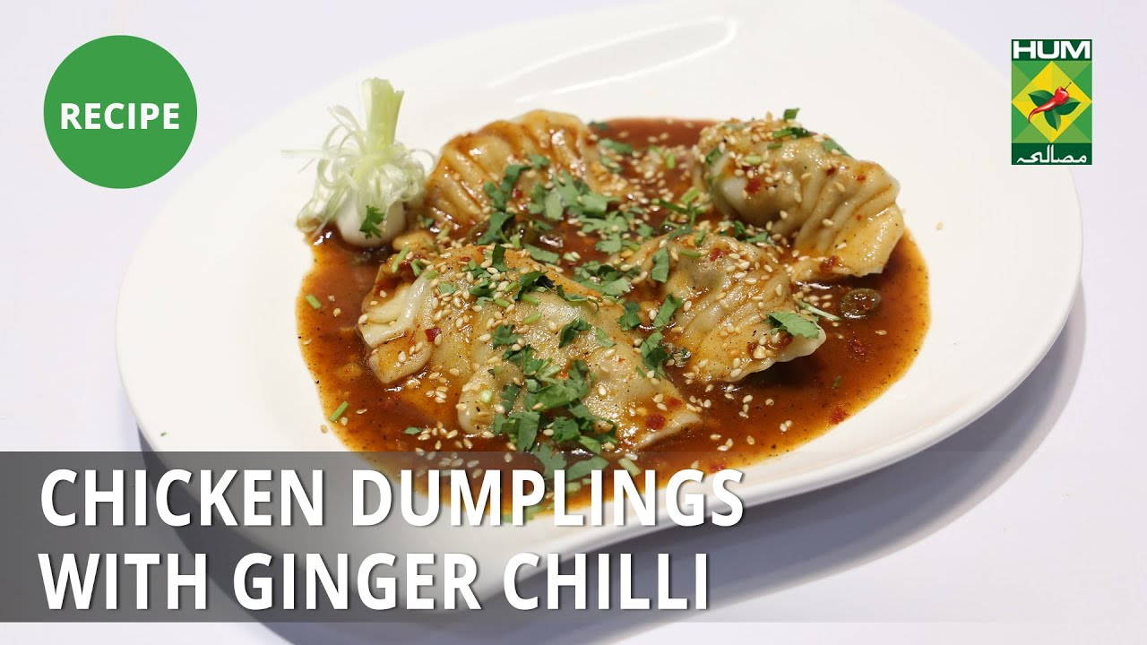 Chicken Dumplings with Ginger Chilli Recipe   Lazzat   Samina Jalil   Chinese Food