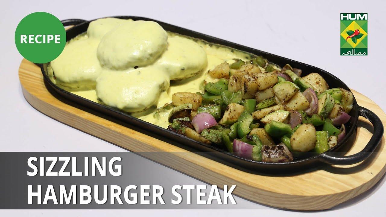 Sizzling Hamburger Steak Recipe   Lazzat   Samina Jalil   Continental Food