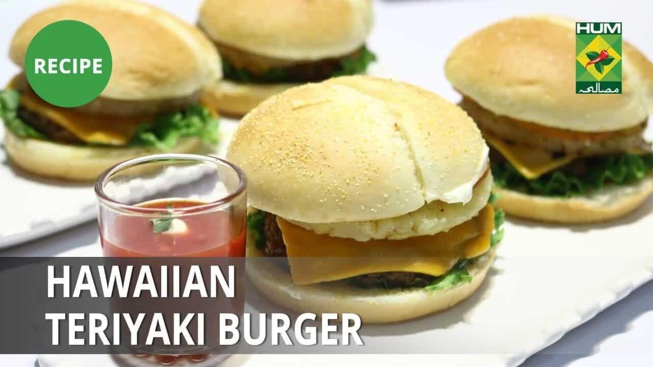 Hawaiian Teriyaki Burger Recipe   Lazzat   Samina Jalil   Fast Food