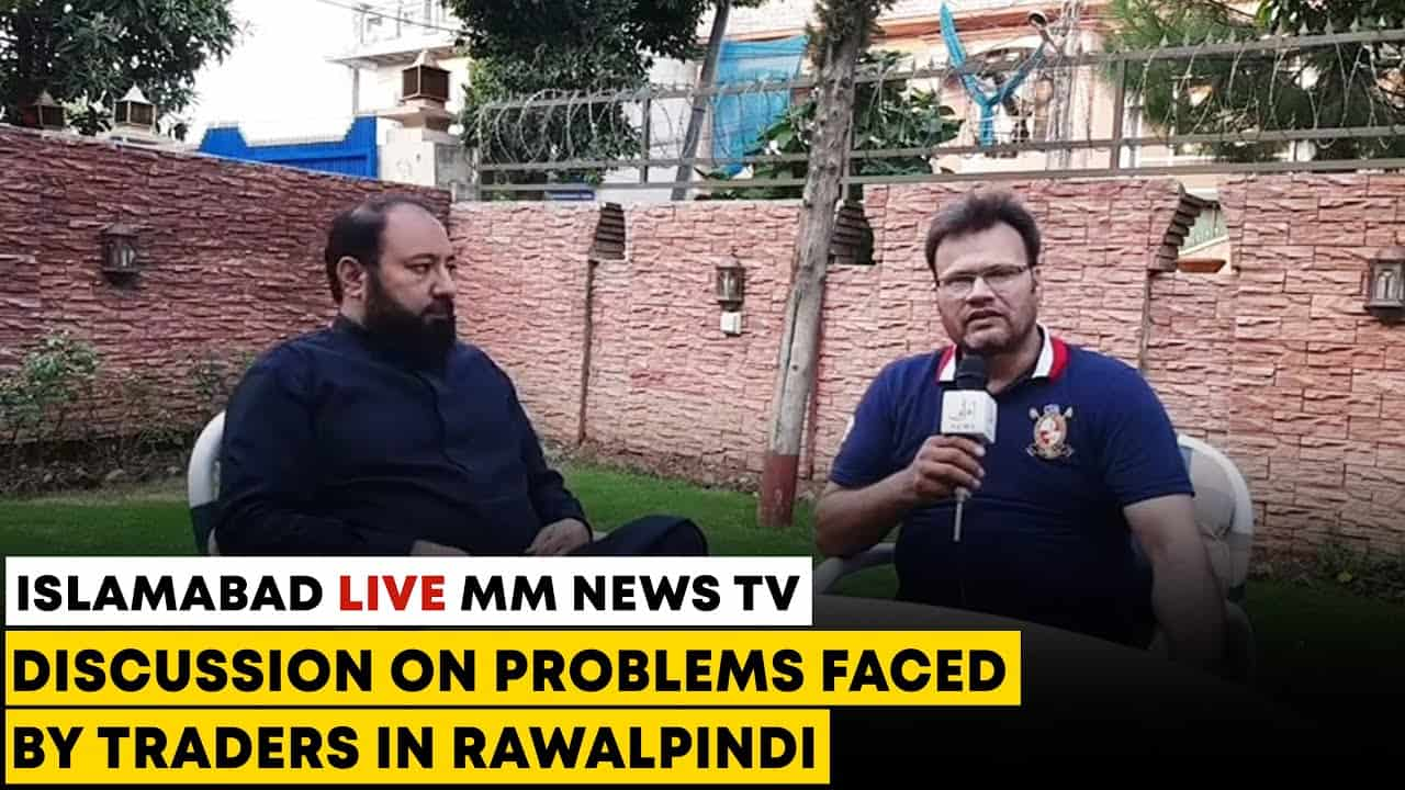 Discussion On Problems Faced By Traders In Rawalpindi